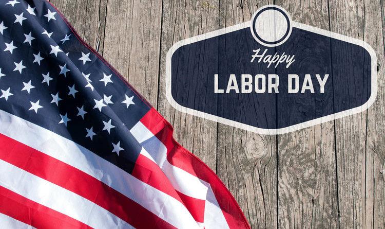 Happy Labor Day America