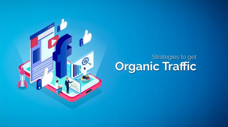 Driving Organic Traffic - 2020 - Trendmut